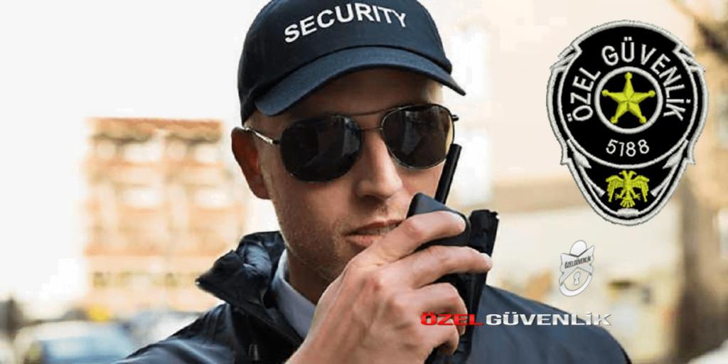 Özel güvenlik görev tanımı