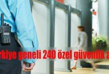 Türkiye geneli özel güvenlik alımı